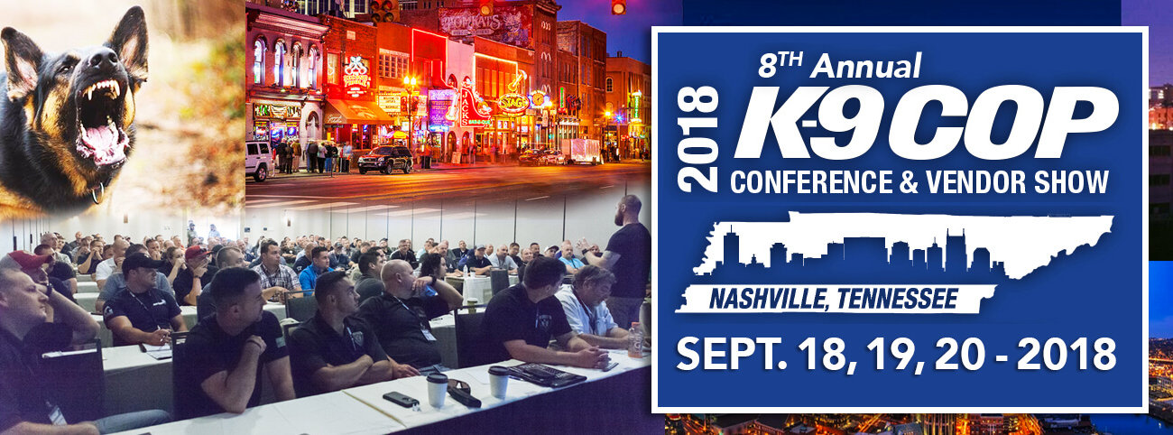 8th Annual K-9 Cop Conference - Sept. 18, 19, 20 - 2018